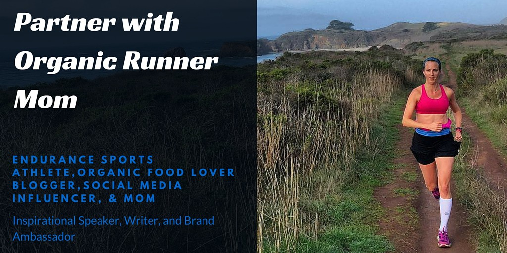 Partner with Organic Runner Mom