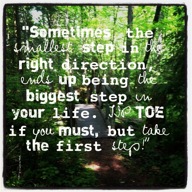 Sometimes the smallest step in the right direction ends up being the biggest step . . . #inspiration, #motivation