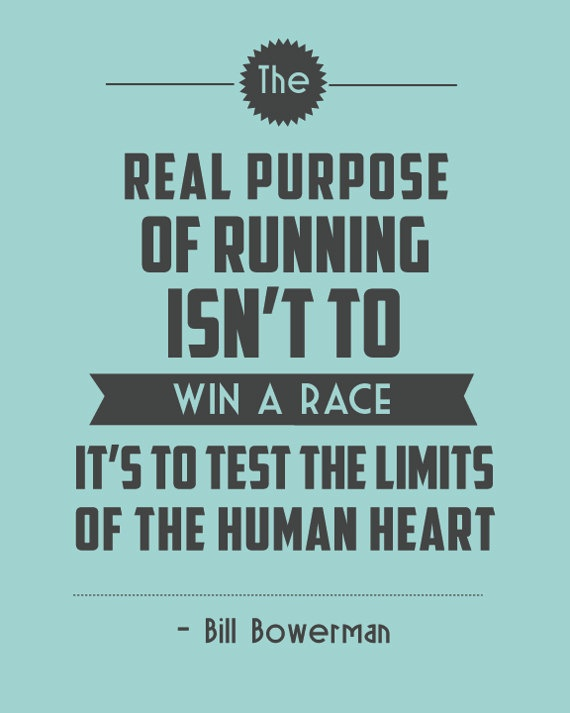 The real purpose of running . . . Bill Bowerman