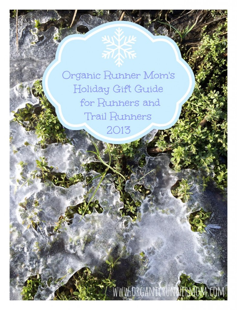 Organic Runner Mom's Holiday Gift Guide 2013