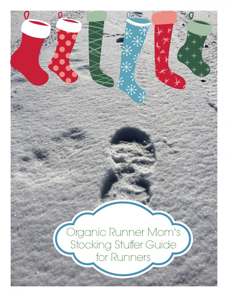 Organic Runner Mom's Stocking Stuffer Guide for Runners 2013
