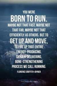 You were born to run!