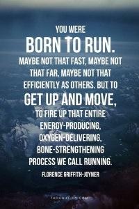 You were born to run!