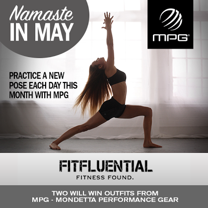 Namaste in May with FitFluential and Mondetta Performance Gear #FFYoga