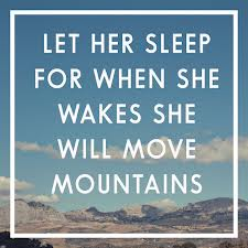I'll be ready to move mountains!