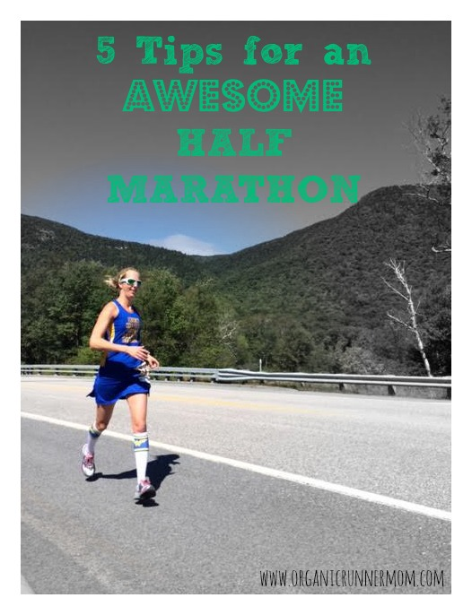 5 Tips for An Awesome Half Marathon