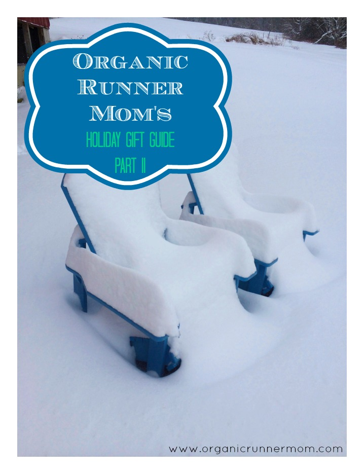 Organic Runner Mom's Holiday Gift Guide Part II