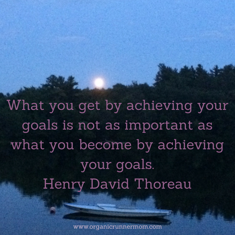 What you get by achieving your goals is not as important as what you become by achieving your goals. Henry David Throeau