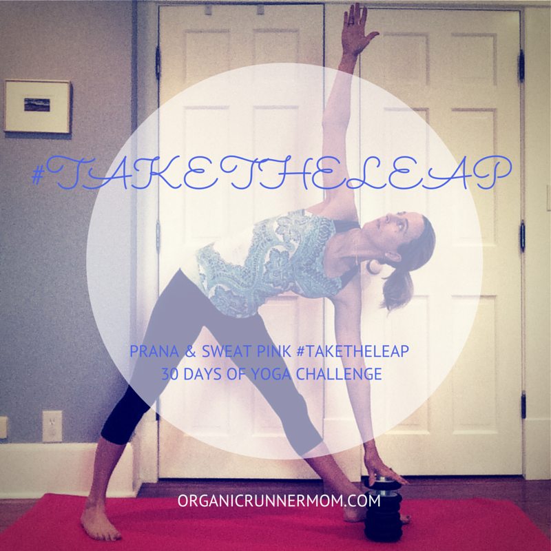 #TAKETHELEAP with prAna and Sweat Pink's 30 Days of Yoga Challenge