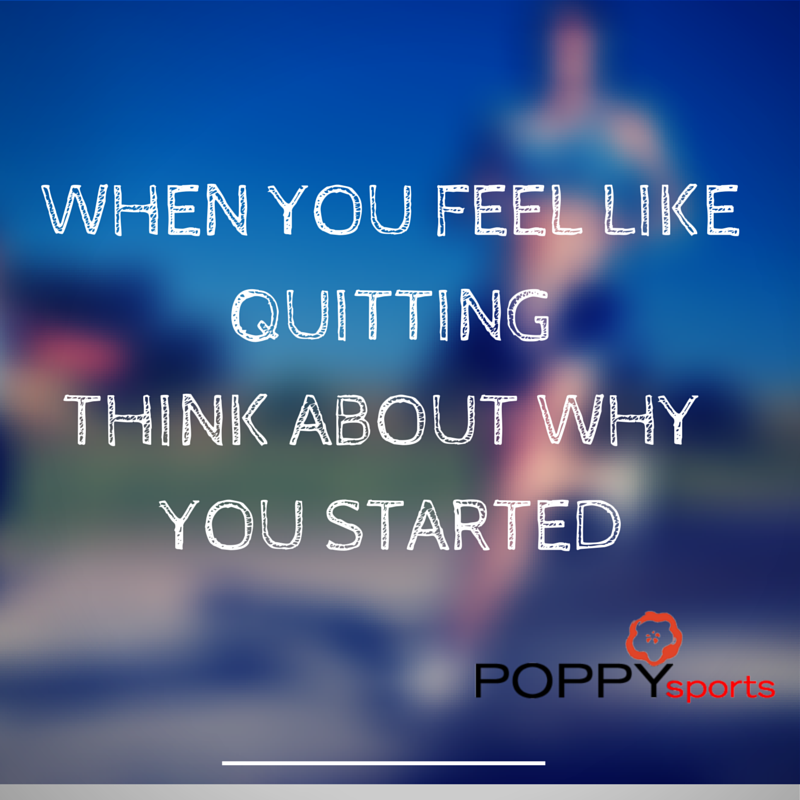 WHEN YOU FEEL LIKE QUITTING THINK ABOUT WHY