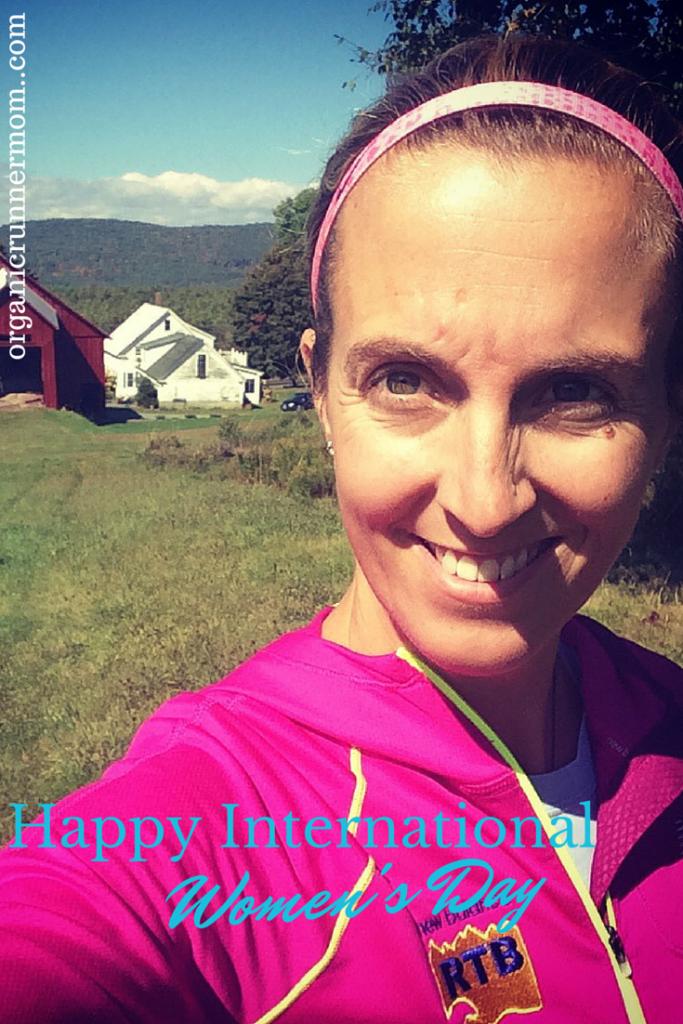 Happy International Women's Day! | Organic Runner Mom