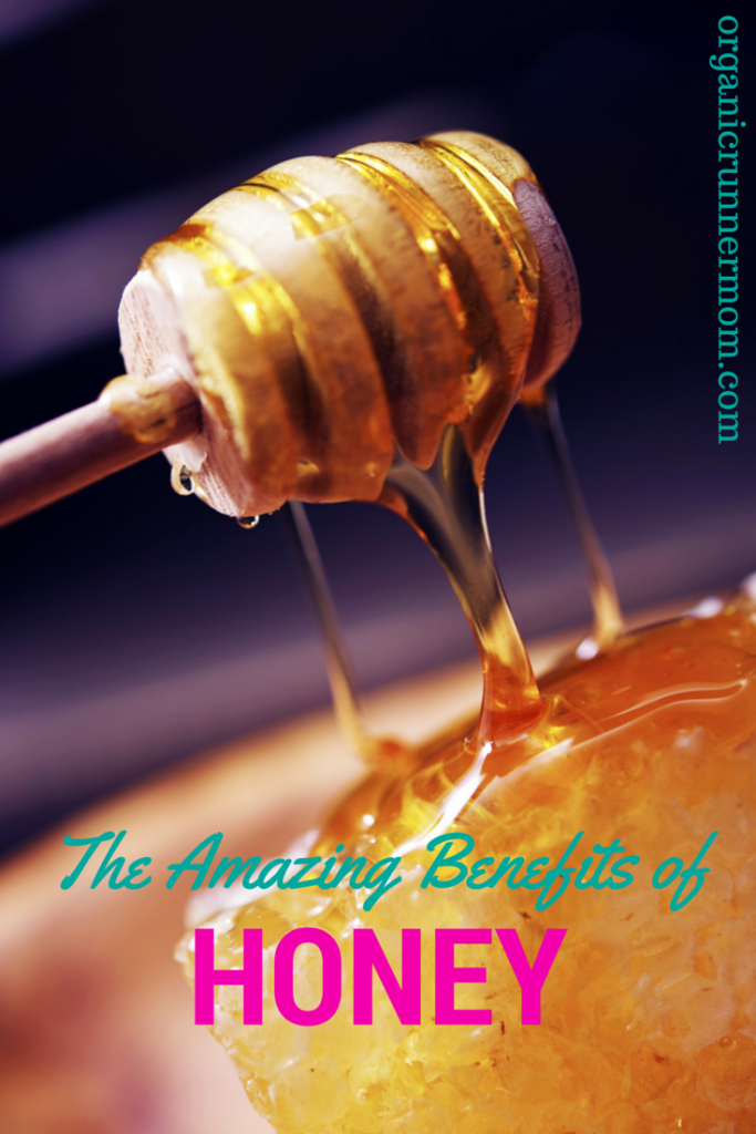 Why should you include honey in your diet? The Amazing Benefits of Honey | Organic Runner Mom