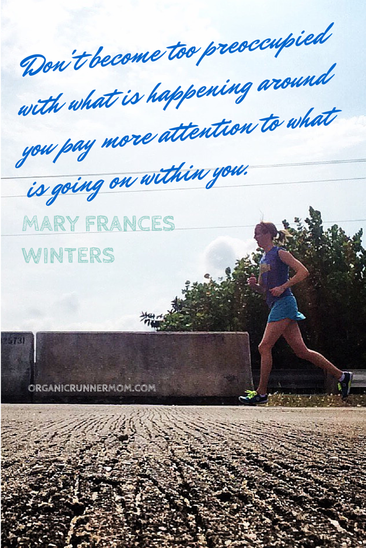Share your inspiration with me. What keeps you motivated to start training and racing again after injury? | Organic Runner Mom