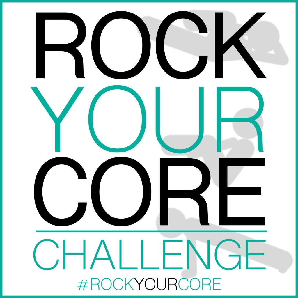 Click here to find out more about the #RockYourCoreChallenge on  www.jillconyers.com