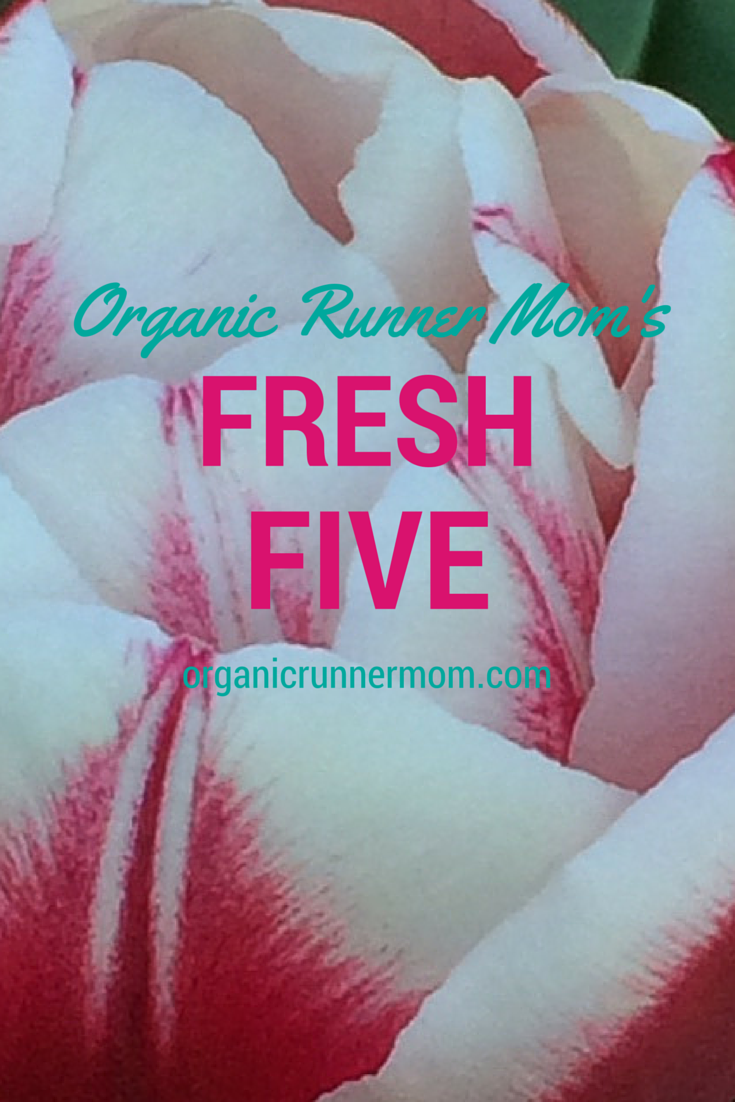 Organic Runner Mom's Fresh Five
