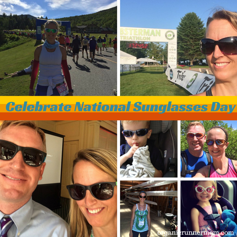 Celebrate National Sunglasses Day | Organic Runner Mom