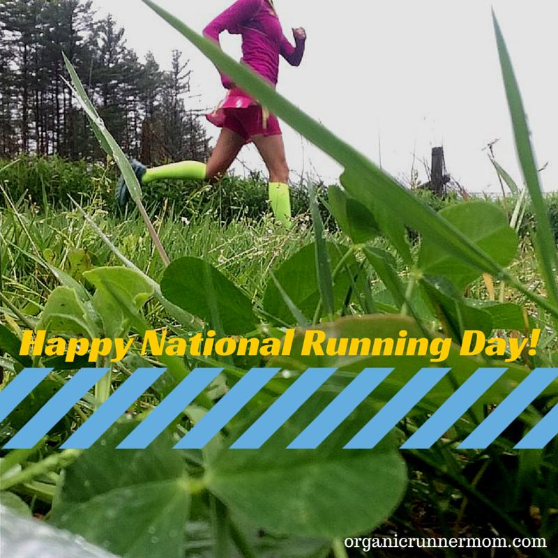 Happy National Running Day! | Organic Runner Mom