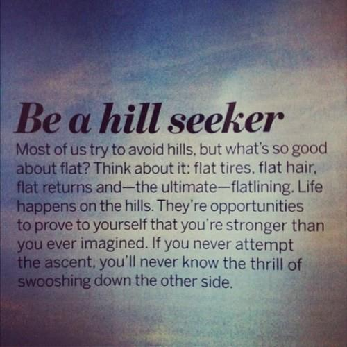 Be a Hill Seeker!