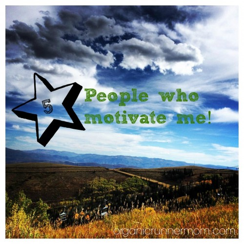 5 people who motivate me