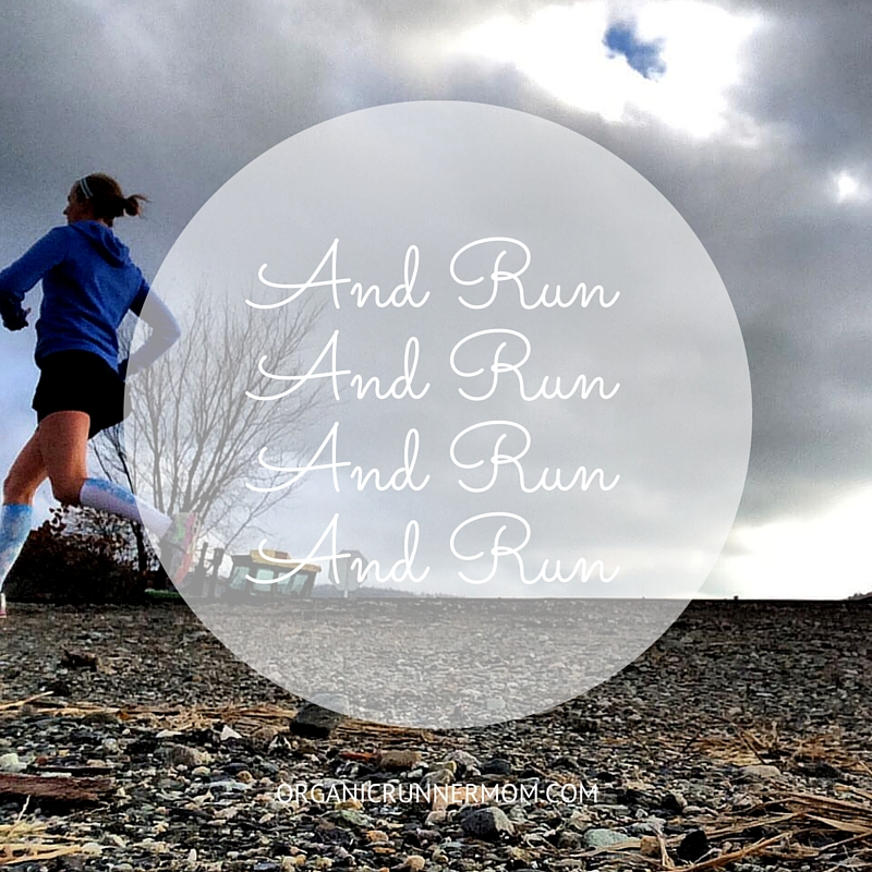 And Run, And Run, And Run, And Run