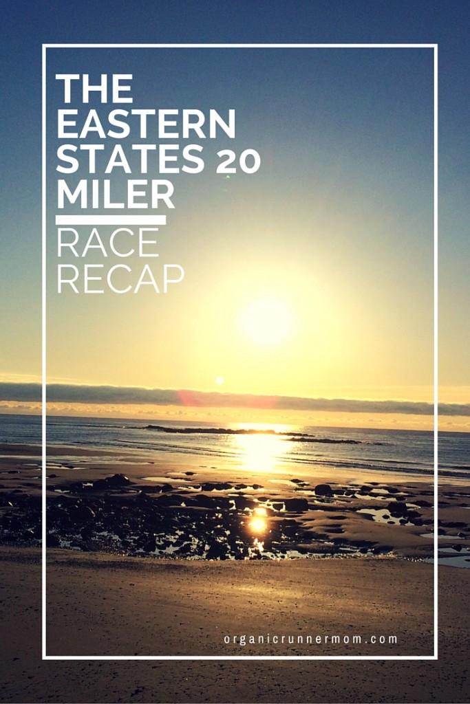 The Eastern States 20 Miler Race Recap