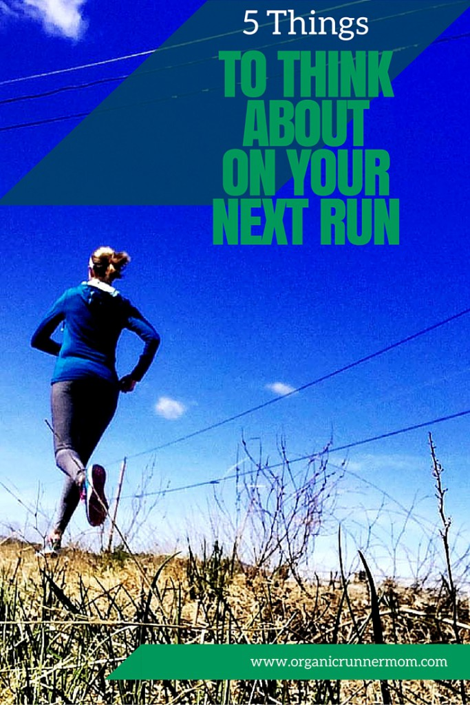 5 Things to Think About When Running