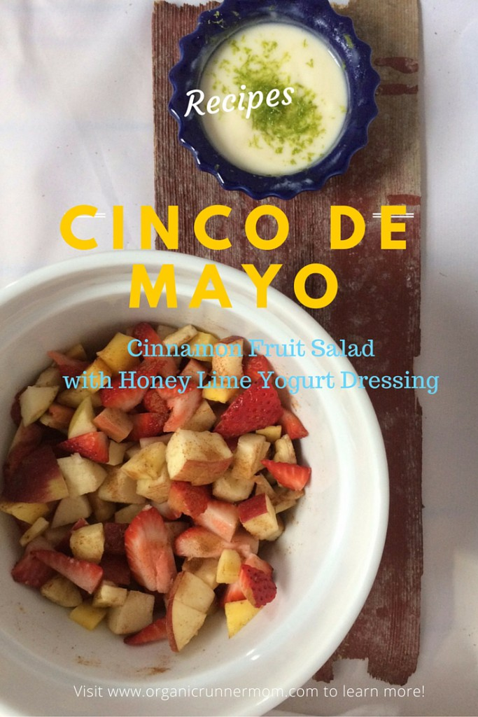 Cinco De Mayo Cinnamon Fruit Salad with Honey Lime Yogurt Dressing