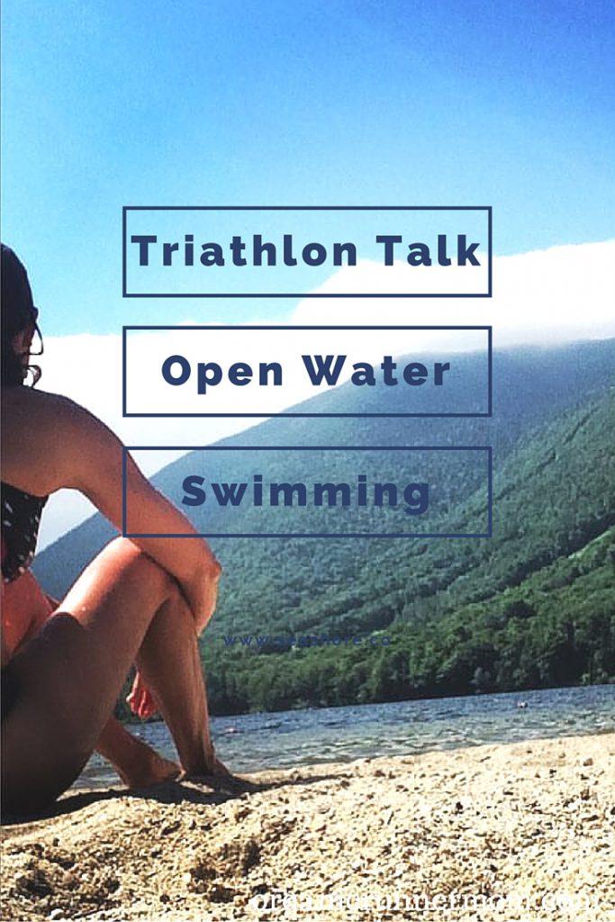 Triathlon Talk. Open Water Swimming.