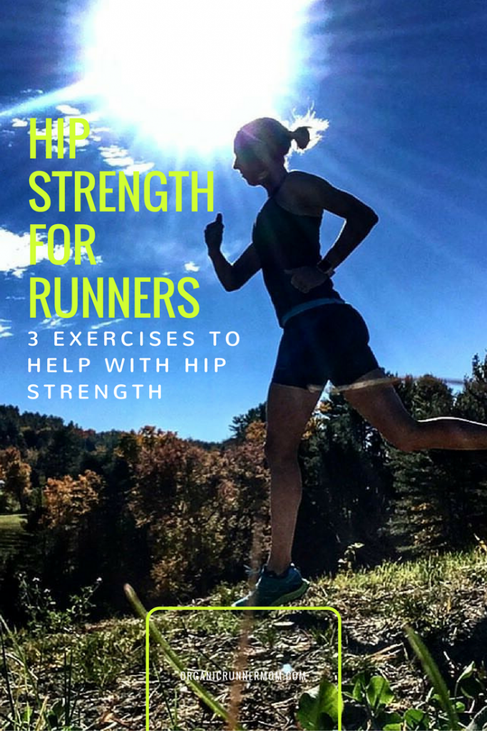 Hip Strength for Runners. 3 exercises to help with hip strength.