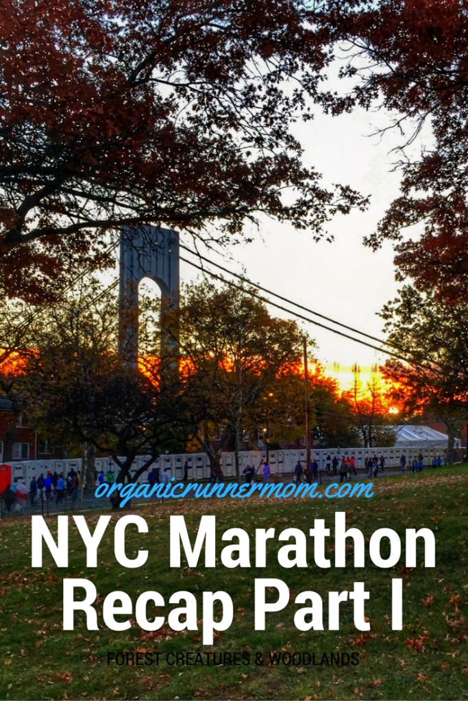 NYC Maarathon Recap Part I Organic Runner Mom