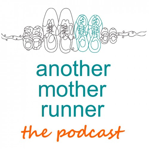 Another Mother Runner The Podcast