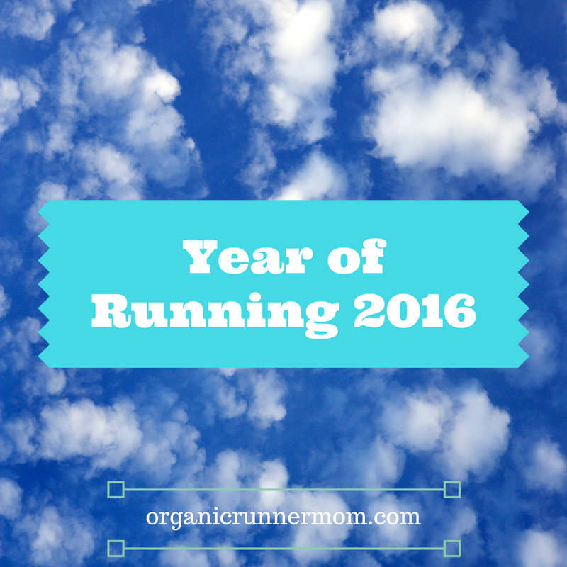 Organic Runner Mom's Year of Running 2016