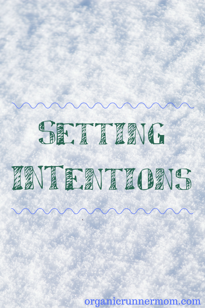 Setting Intentions for 2017 and beyond! Running and Triathlon