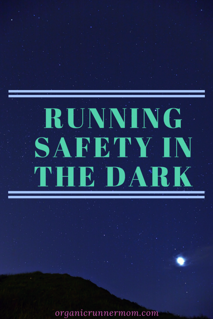 Running Safety in the Dark
