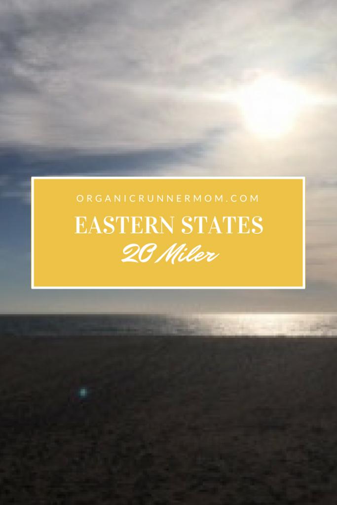 Eastern States 20 Miler Race Recap and Boston Marathon Prep