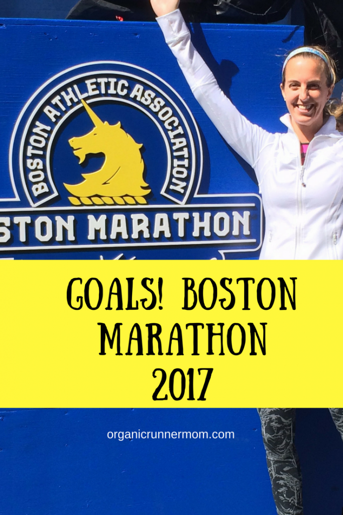 GOALS! Boston MArathon 2017