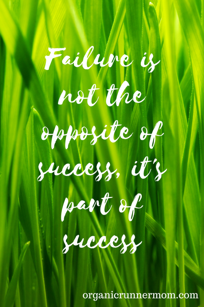 Failure is not the opposite of success, it's part of success