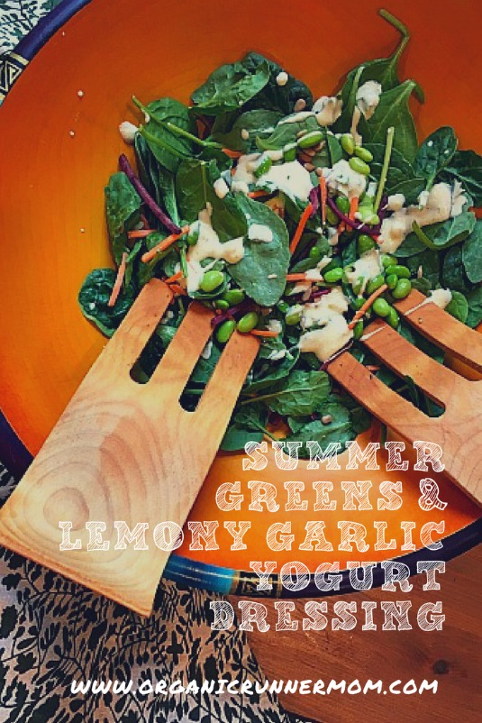 Summer Greens with Lemony Garlic Yogurt Dressing