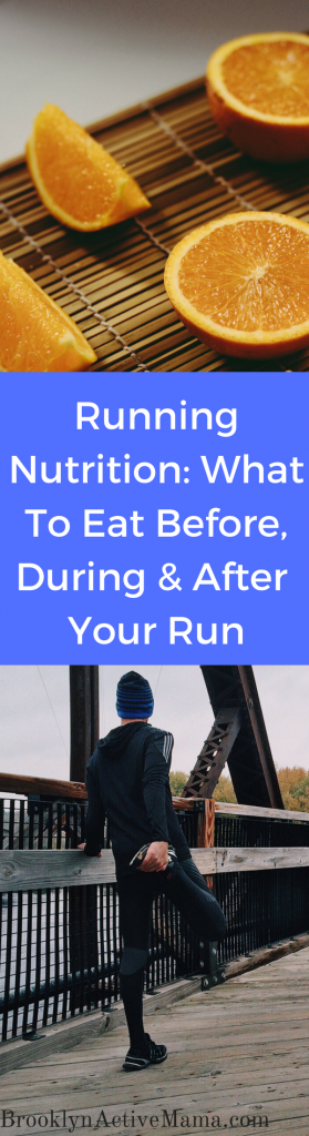 Running Nutrition- What To Eat Before, During & After Your Run