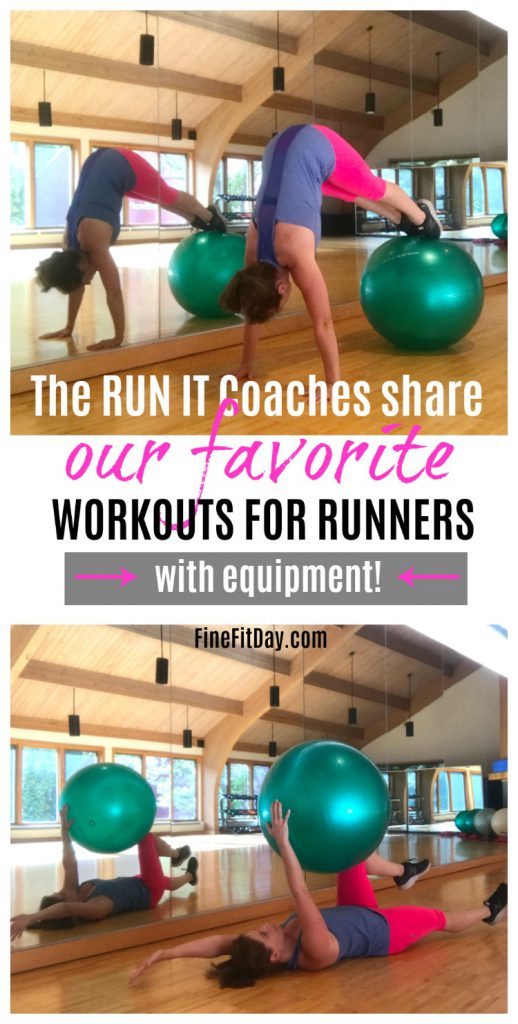 The Run It coaches share Our favorite workouts for runners (WITH equipment).