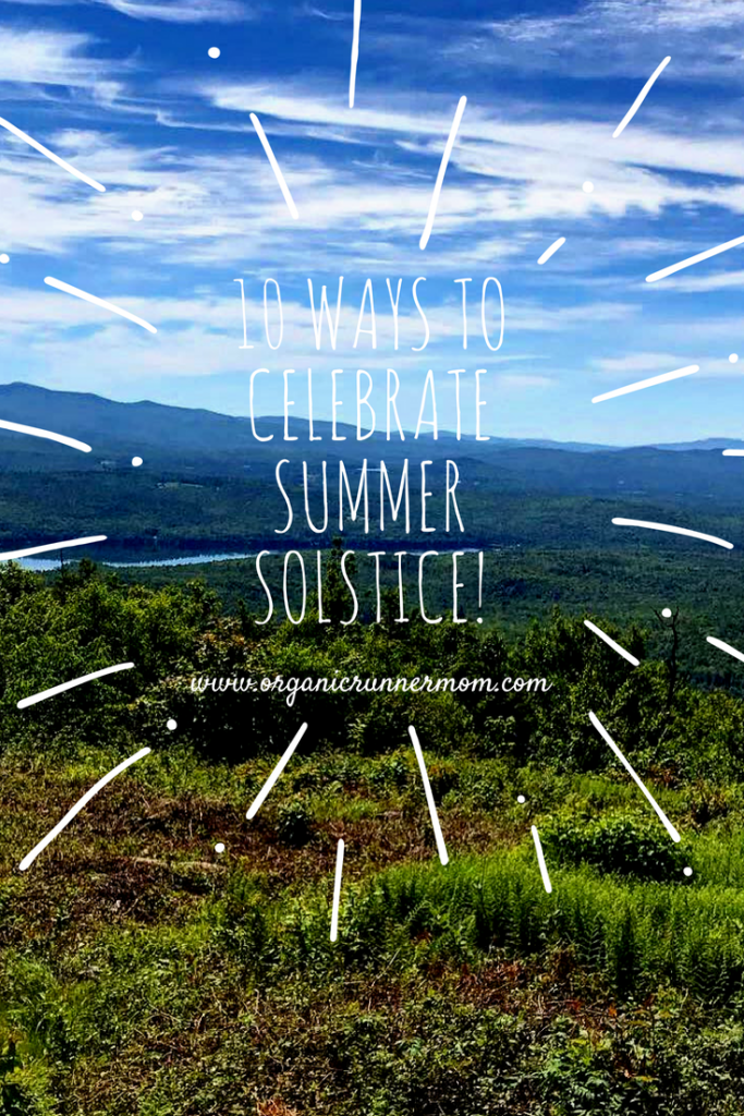 10 Ways to Celebrate Summer Solstice!