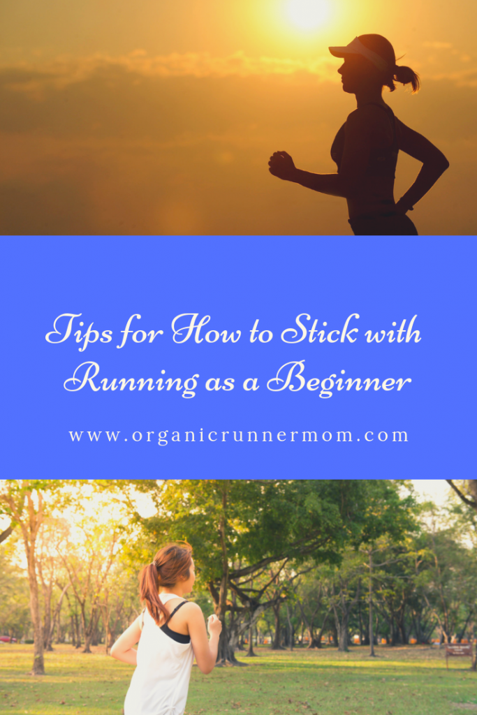 Tips for How to Stick with Running as a Beginner