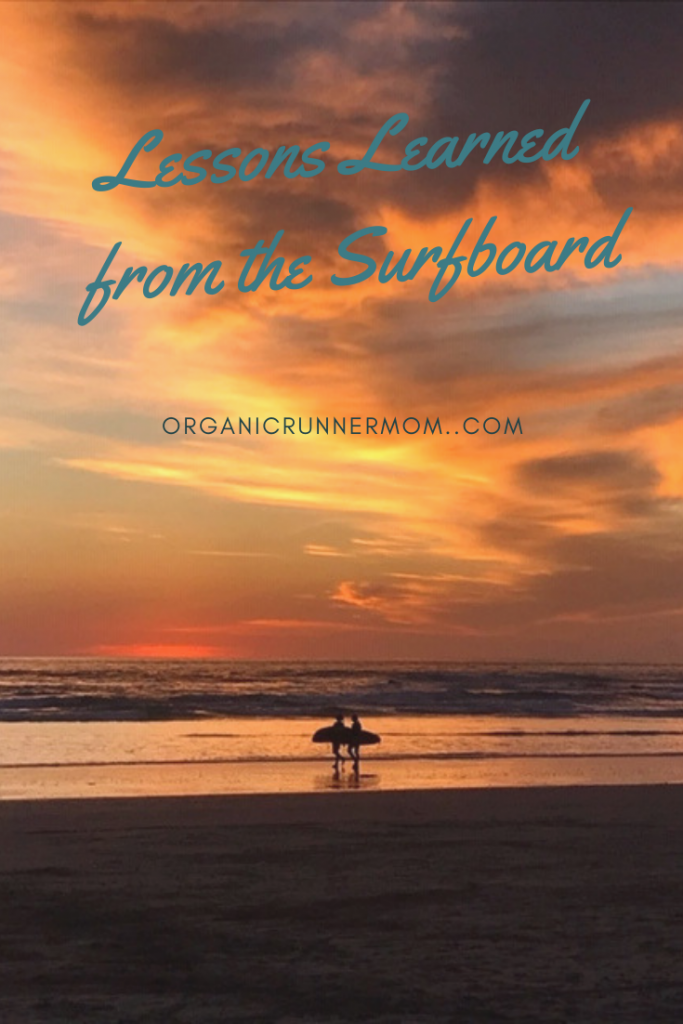 Lessons Learned from the Surfboard