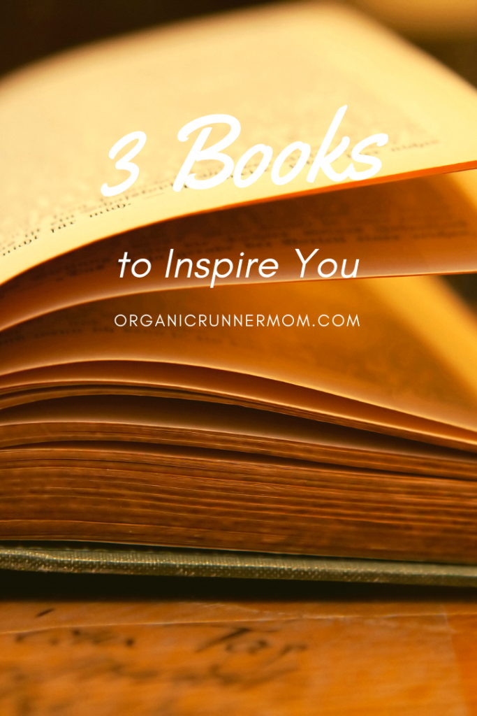 3 Books to Inspire You
