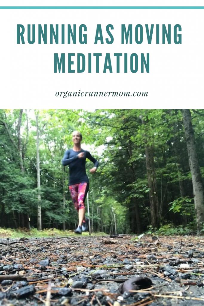 Running as Moving Meditation