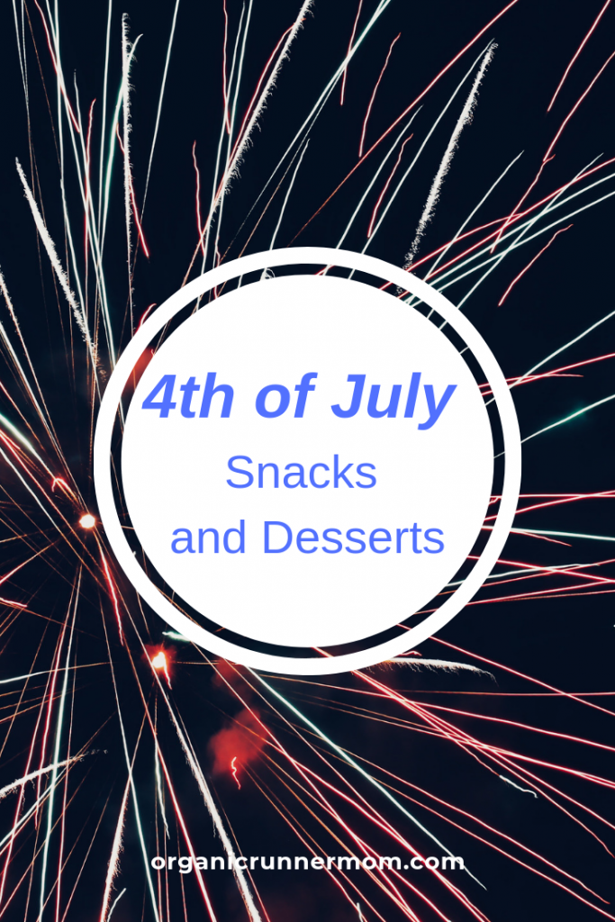 4th of July Snacks and Desserts Round-up