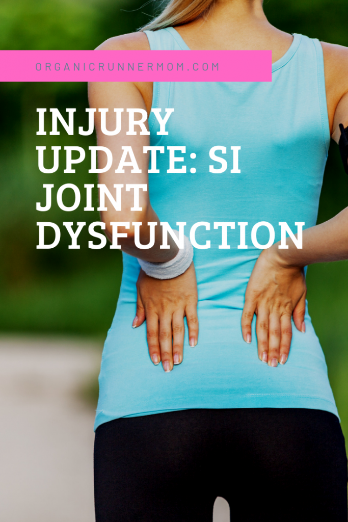 Running Injury Update: SI Joint Dysfunction