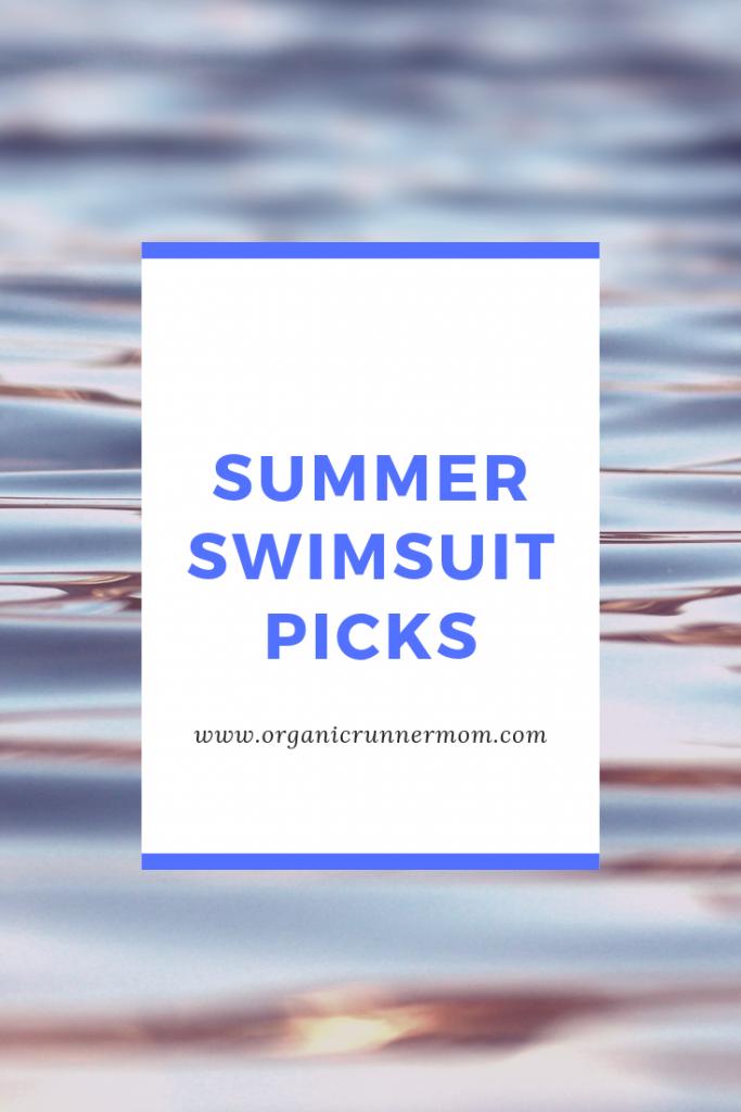 Summer Swimsuit Picks