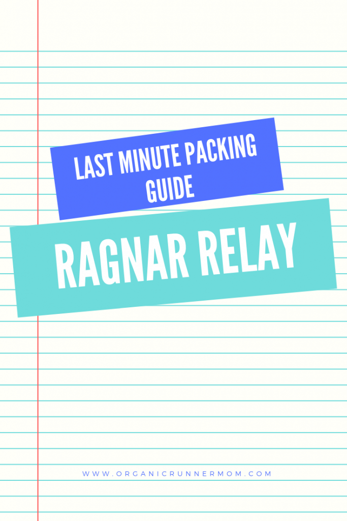 Last minute packing guide Ragnar Relay
