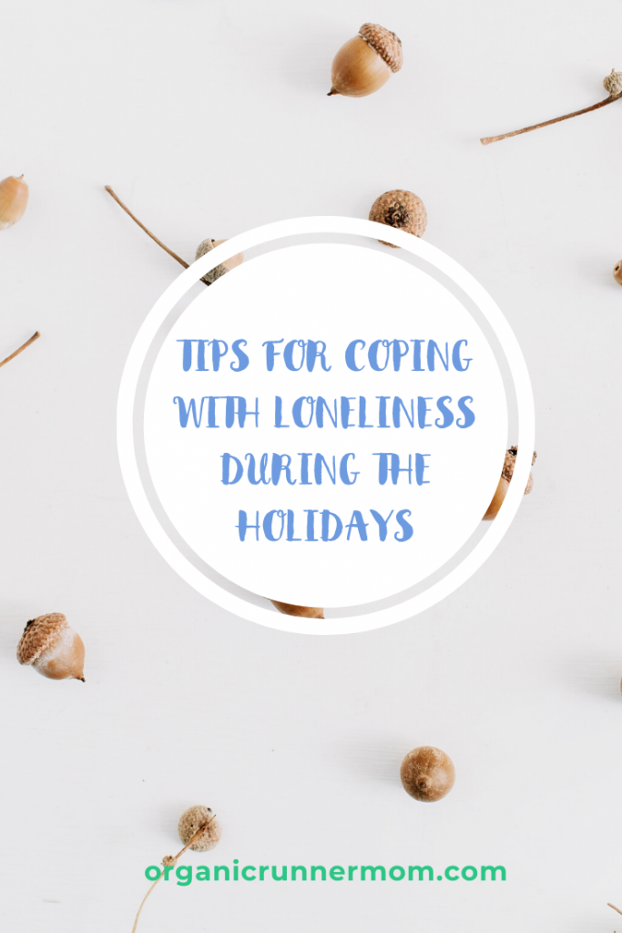 Tips for Coping with Loneliness During the Holidays